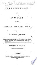 A Paraphrase And Notes On The Revelation Of St John