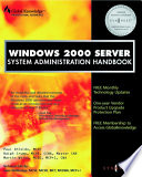 Windows 2000 Server System Administration Handbook Book PDF