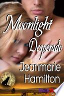 Moonlight Desperado