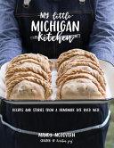 My Little Michigan Kitchen PDF