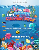 Lost Ocean Coloring Book For Kids Ages 4-8 Volume 2