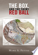 The Box  and the Shiny Red Ball Book