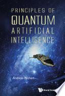 Principles of Quantum Artificial Intelligence