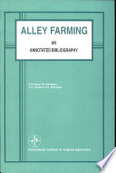 Alley farming  an annotated bibliography Book