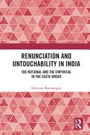 Renunciation and Untouchability in India