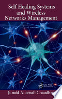 Self Healing Systems and Wireless Networks Management