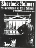 Sherlock Holmes: The Adventure at Sir Arthur Sullivan's