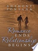 Romance Ends, Relationship Begins