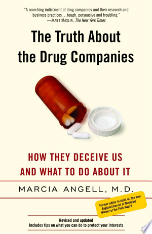Read Online The Truth About The Drug Companies Free Books - Unlimited Book