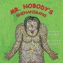 Mr. Nobody's Shenanigans