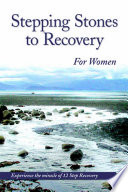 Stepping Stones To Recovery For Women Book