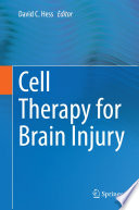 Cell Therapy for Brain Injury