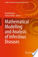 Mathematical Modelling and Analysis of Infectious Diseases
