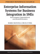 Pdf Enterprise Information Systems for Business Integration in SMEs: Technological, Organizational, and Social Dimensions Telecharger