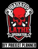 Badass Lathe Operator