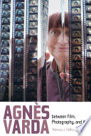 Agnes Varda between Film  Photography  and Art