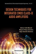 Design Techniques for Integrated CMOS Class D Audio Amplifiers