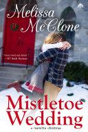 Mistletoe Wedding
