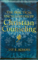 The Practical Encyclopedia of Christian Counseling Book