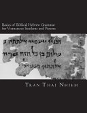Basics of Biblical Hebrew Grammar for Vietnamese Students and Pastors