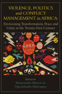 Violence  Politics and Conflict Management in Africa