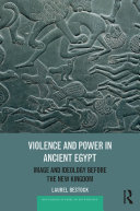Pdf Violence and Power in Ancient Egypt Telecharger