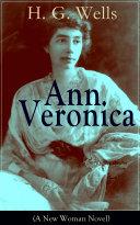 Ann Veronica  A New Woman Novel