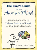 The User s Guide to the Human Mind