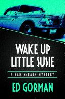 Wake Up Little Susie Pdf/ePub eBook