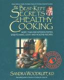 The Best Kept Secrets of Healthy Cooking