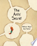 The Ants  Secret