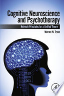 Cognitive Neuroscience and Psychotherapy Book PDF