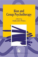 Bion and Group Psychotherapy