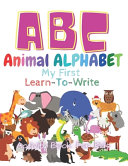 ABC Animal Alphabet  My First Learn to Write