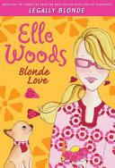 Elle Woods: Blonde Love ebook