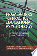 Frameworks for Practice in Educational Psychology Book