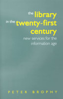 The Library in the Twenty first Century Book