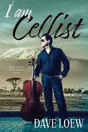 I Am Cellist