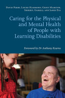 Caring for the Physical and Mental Health of People with Learning Disabilities