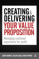 Creating   Delivering Your Value Proposition