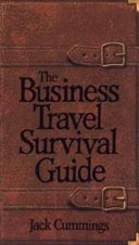 The Business Travel Survival Guide