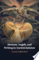 Demons Angels And Writing In Ancient Judaism Book PDF