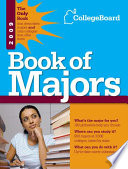 The College Board Book of Majors 2009