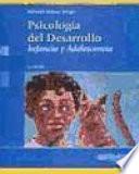 Psicología del Desarrollo. Infancia y adolescencia.