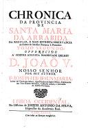 Espelho de Penitentes e Chronica da Provincia de Santa Maria da Arrabida, da regular e mais estreita Observancia da Ordem do Serafico Patriarcha S. Francisco, no Instituto Capucho