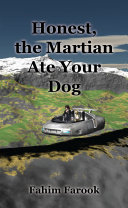 Honest  the Martian Ate Your Dog