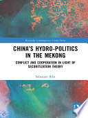 China   s Hydro politics in the Mekong Book