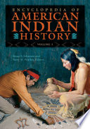 """Encyclopedia of American Indian History [4 volumes]"" by Bruce E. Johansen, Barry M. Pritzker"