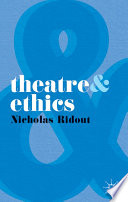 Theatre and Ethics Book