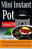Mini Instant Pot Cookbook 2019